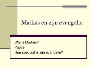 Markus en zijn evangelie