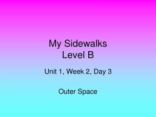 My Sidewalks Level B