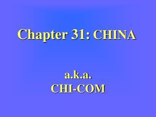 Chapter 31: CHINA