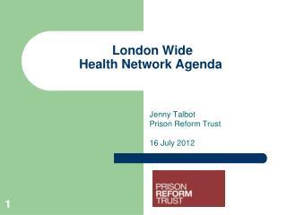London Wide  Health Network Agenda