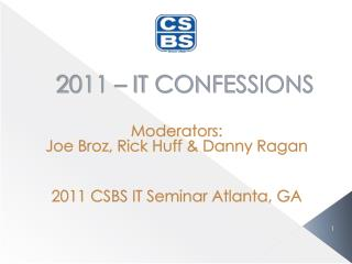 2011 � IT CONFESSIONS