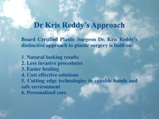 Why Dr Kris Reddy Ratings Are High