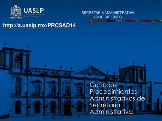 Curso de Procedimientos Administrativos de Secretaría Administrativa