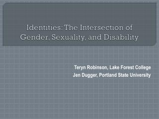 Identities: The Intersection of Gender, Sexuality, and Disability