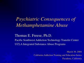 Psychiatric Consequences of Methamphetamine Abuse