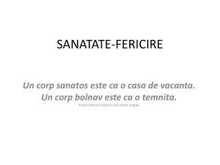 SANATATE-FERICIRE