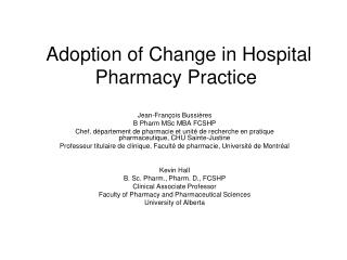 Adoption of Change in Hospital Pharmacy Practice