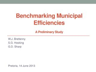 Benchmarking Municipal Efficiencies A Preliminary Study