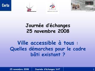 Journée d'échanges  25 novembre 2008