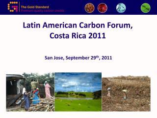 Latin American Carbon Forum,  Costa Rica 2011