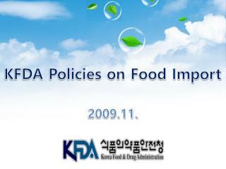 KFDA Policies on Food Import