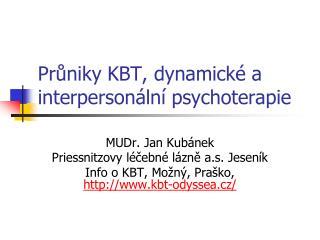 Pr?niky KBT, dynamick� a interperson�ln� psychoterapie
