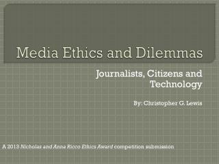 Media Ethics and Dilemmas