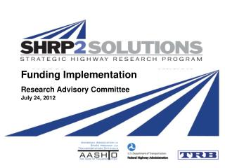 Funding Implementation Research Advisory Committee July 24, 2012