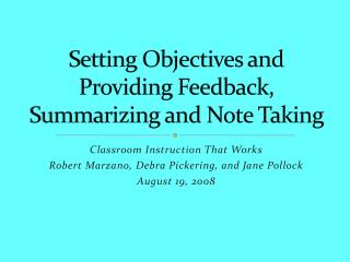 Setting Objectives and Providing Feedback, Summarizing and Note Taking