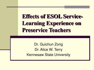 Effects of ESOL Service-Learning Experience on Preservice Teachers