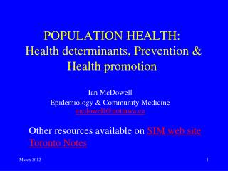 POPULATION HEALTH:  Health determinants, Prevention & Health promotion