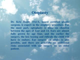 Dr. Kris Reddy Reviews Otoplasty