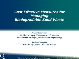 Cost Effective Measures for Managing Biodegradable Solid Waste