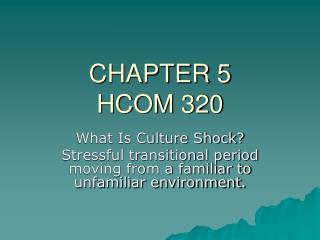 CHAPTER 5 HCOM 320