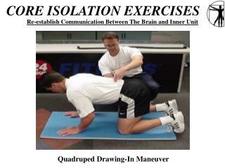 CORE ISOLATION EXERCISES