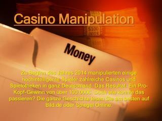 Casino Manipulation