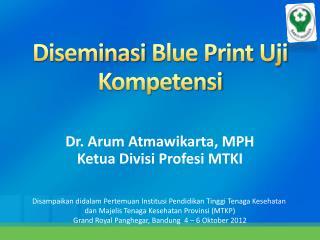 Diseminasi  Blue Print  Uji Kompetensi