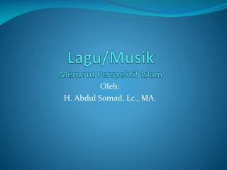 Lagu / Musik Menurut Perspektif  Islam