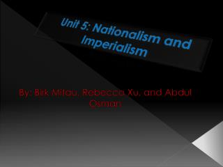 Unit 5: Nationalism and Imperialism