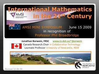 International Mathematics in the 21 st  Century