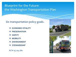 Blueprint for the Future: the Washington Transportation Plan