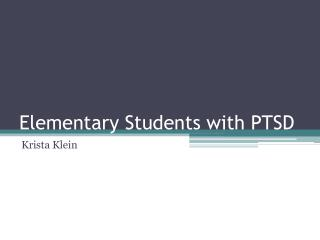 Elementary Students with PTSD