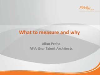 What to measure and why