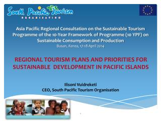 Ilisoni Vuidreketi CEO, South Pacific Tourism  Organisation