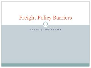 Freight Policy Barriers