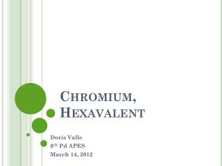 Chromium,  Hexavalent