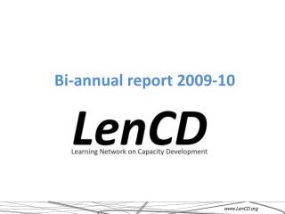Bi-annual report 2009-10