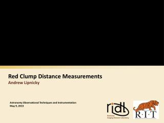 Red Clump Distance Measurements Andrew Lipnicky