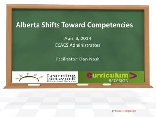 Alberta Shifts Toward Competencies