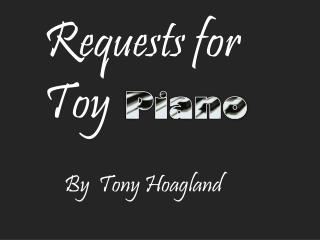 Requests for Toy