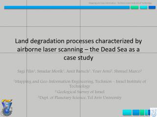 Land degradation processes characterized by airborne laser scanning – the Dead Sea as a case study