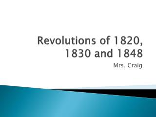 Revolutions of 1820, 1830 and 1848