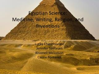 Egyptian Science: Medicine, Writing, Religion, and Inventions