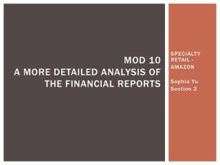 Mod  10 A more detailed analysis of the financial reports