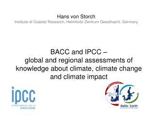 Hans von  Storch Institute  of Coastal Research,  Helmholtz  Z entrum  Geesthacht,  Germany