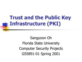 Trust and the Public Key Infrastructure PKI