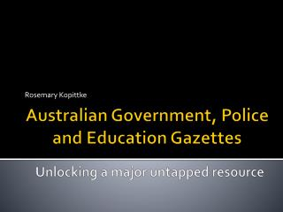 Australian Government, Police and Education Gazettes