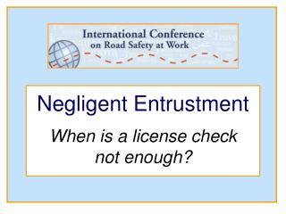 Negligent Entrustment