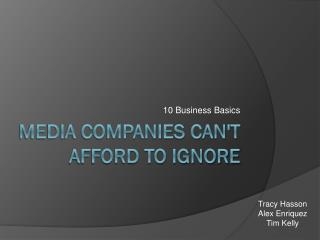 Media Companies Can't Afford to Ignore