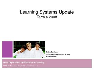 Learning Systems Update Term 4 2008
